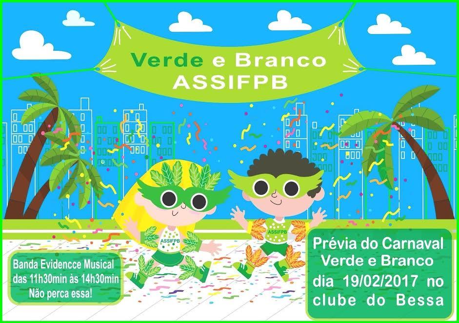 bloco verde e branco carnaval 2017 assifpb